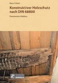 Konstruktiver Holzschutz nach DIN 68800