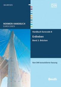 Normen-Handbuch Eurocode 8 - Erdbeben. Band 2: Brücken