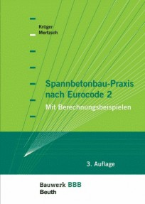 Spannbetonbau-Praxis nach Eurocode 2