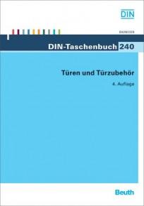 DIN-Taschenbuch 240. Türen und Türzubehör
