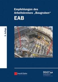 """Empfehlungen des Arbeitskreises """"Baugruben"""". EAB 2012"""