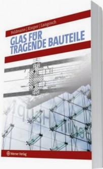 Glas für tragende Bauteile