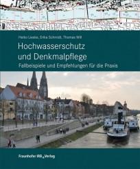 Hochwasserschutz und Denkmalpflege
