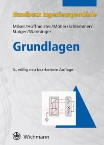 Handbuch Ingenieurgeodäsie, Grundlagen