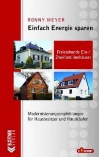 Einfach Energie sparen. Freistehende Ein-/Zweifamilienhäuser