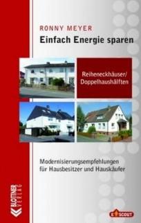 Einfach Energie sparen. Reiheneckhäuser / Doppelhaushälften