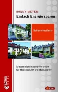 Einfach Energie sparen. Reihenmittelhäuser