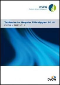 DVFG-TRF 2021 - Technische Regeln Flüssiggas 2021