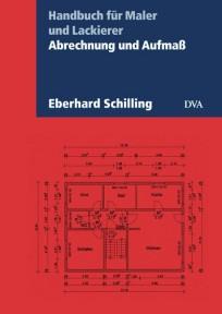 Abrechnung und Aufmaß. Handbuch für Maler und Lackierer