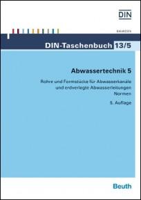 DIN-Taschenbuch 13/5. Abwassertechnik 5