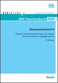 DIN-Taschenbuch 13/6. Abwassertechnik 6