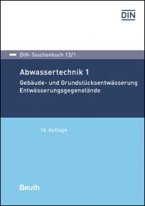 DIN-Taschenbuch 13/1. Abwassertechnik 1