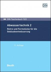 DIN-Taschenbuch 13/2. Abwassertechnik 2