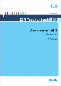 DIN-Taschenbuch 13/3. Abwassertechnik 3