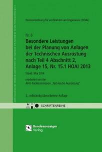 HOAI - Besondere Leistungen bei der Planung von Anlagen der Technischen Ausrüstung nach Teil 4 Abschnitt 2, Anlage 15, Nr. 15.1 HOAI 2013