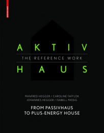 Aktivhaus - The Reference Work