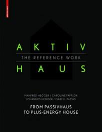 Aktivhaus - The Reference Work
