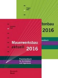 Stahlbetonbau aktuell 2016 + Mauerwerksbau aktuell 2016 (Paket)