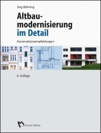 Altbaumodernisierung im Detail, Konstruktionsempfehlungen