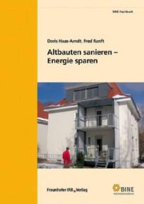 Altbauten sanieren - Energie sparen
