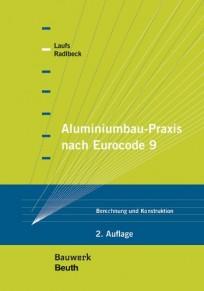 Aluminiumbau-Praxis nach Eurocode 9