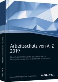 Arbeitsschutz von A-Z 2019