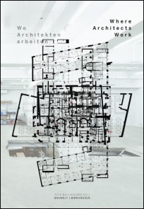 Wo Architekten arbeiten / Where Architects Work