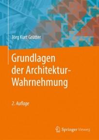 Grundlagen der Architektur-Wahrnehmung