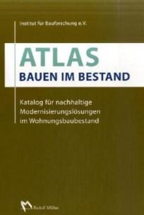 Atlas Bauen im Bestand