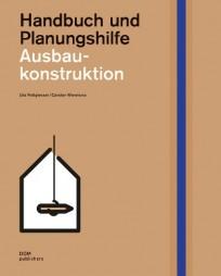 Ausbaukonstruktion, Handbuch und Planungshilfe
