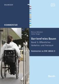 Kommentar zu DIN 18040-3. Barrierefreies Bauen Band 3
