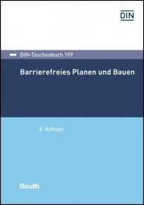 DIN-Taschenbuch 199. Barrierefreies Planen und Bauen