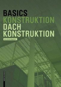 Basics Konstruktion Dachkonstruktion