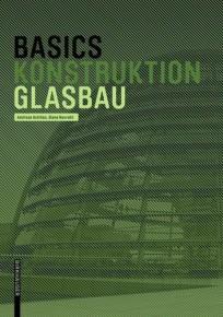 Basics Konstruktion Glasbau