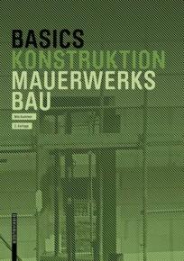 Basics Konstruktion Mauerwerksbau