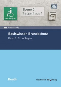 Basiswissen Brandschutz. Band 1