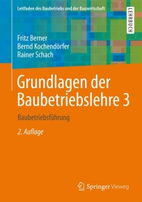 Grundlagen der Baubetriebslehre. Band 3