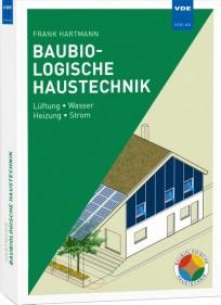 Baubiologische Haustechnik