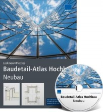 Baudetail-Atlas Hochbau-Neubau