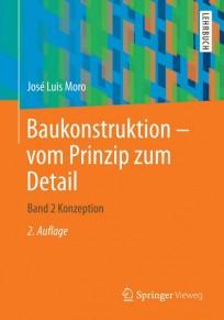 Baukonstruktion - vom Prinzip zum Detail. Band 2