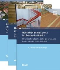 Baulicher Brandschutz im Bestand. Paket Bände 1 - 3