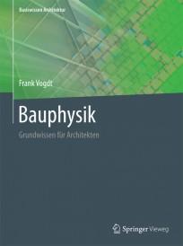 Bauphysik - Grundwissen für Architekten