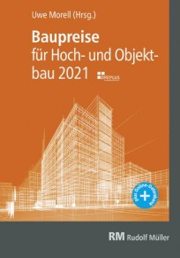 Baupreise für Hochbau und Objektbau 2021