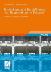 Entwicklung und Durchführung von Bauprojekten im Bestand