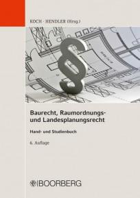 Baurecht, Raumordnungs- und Landesplanungsrecht