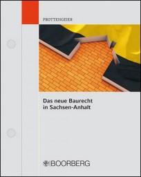 Das neue Baurecht in Sachsen-Anhalt