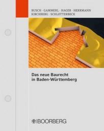 Das neue Baurecht in Baden-Württemberg