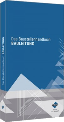 Das Baustellenhandbuch Bauleitung