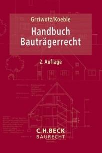 Handbuch Bauträgerrecht