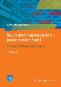 Bauunternehmensmanagement-prozessorientiert Band 1